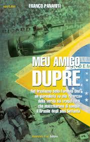 La copertina del libro di Franco Panariti, Meu amigo Duprè